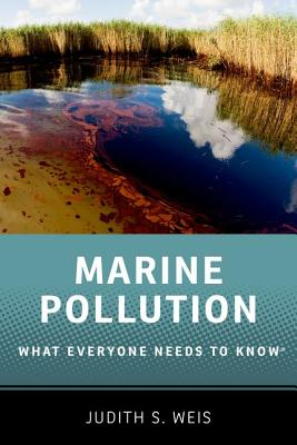 Marine Pollution By Weis, Judith S.