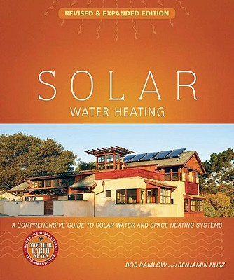 Solar Water Heating By Ramlow, Bob/ Nusz, Benjamin
